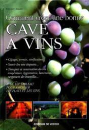 Comment Creer Une Bonne Cave A Vins - Couverture - Format classique