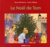 Le Noël de Tom - Couverture - Format classique