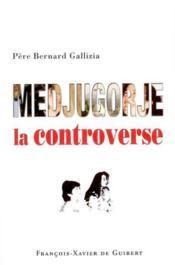 Medjugorje : la controverse ! - Couverture - Format classique