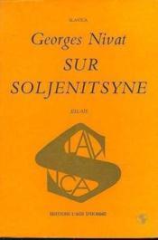 Sur Soljenitsyne - Couverture - Format classique