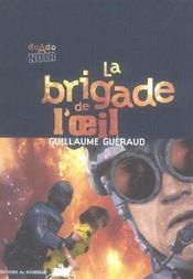 La brigade de l'oeil - Intérieur - Format classique