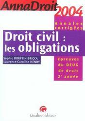 Anna droit 2004 droit civil les obligations (édition 2004) - Intérieur - Format classique