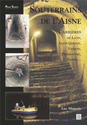 Souterrains de l'Aisne - Couverture - Format classique