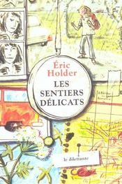 Les sentiers delicats - Intérieur - Format classique