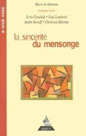 La Sincerite Du Mensonge - Couverture - Format classique