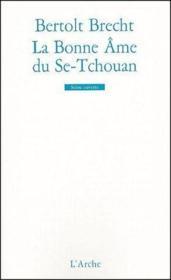 La bonne âme du Se-Tchouan - Couverture - Format classique
