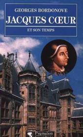 Jacques coeur et son temps - Couverture - Format classique