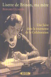 Lisette de Brinon, ma mère. une juive dans la tourmente de la Collaboration - Intérieur - Format classique