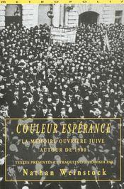 Couleur esperance ; la memoire ouvriere juive - Intérieur - Format classique