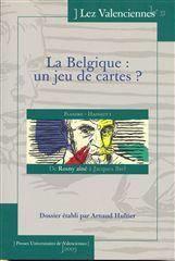 La Belgique : Un Jeu De Cartes ?. De Rosny Aine A Jacques Brel - Couverture - Format classique