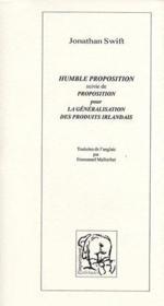 Humble proposition ; proposition pour la généralisation des produits irlandais - Couverture - Format classique