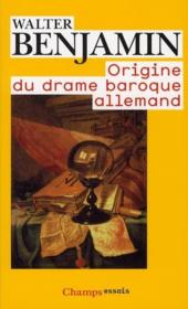 Origine Du Drame Baroque Allemand - Couverture - Format classique