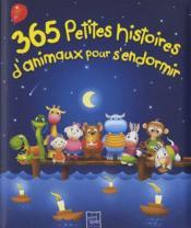 365 petites histoires d'animaux pour s'endormir - Couverture - Format classique