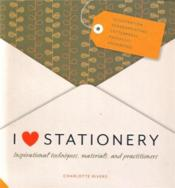 Vente livre :  I love stationery  - Charlotte Rivers