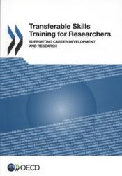Vente livre :  Transferable skills training for researchers ; supporting career development and research  - Ocde