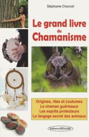 Vente  Le grand livre du chamanisme  - Stephanie Chancel