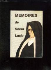 MEMOIRES DE SOEUR LUCIE. 2em EDITION - Couverture - Format classique