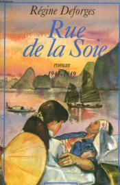Rue De La Soie. 1947-1949. - Couverture - Format classique
