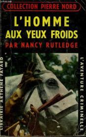 L'Homme Aux Yeux Froids. Collection L'Aventure Criminelle N° 42. - Couverture - Format classique