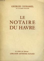 Le Notaire Du Havre. Le Livre De Demain N° 18. - Couverture - Format classique