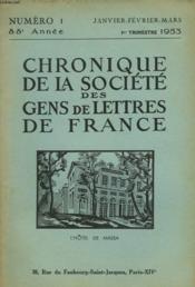 CHRONIQUE DE LA SOCIETE DES GENS DE LETTRES DE FRANCE N°1, 88e ANNEE ( 1er TRIMESTRE 1953) - Couverture - Format classique