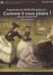 Vente livre :  Progressez En Anglais Grace A... ; Comme Il Vous Plaira ! ; As You Like It!  - William Shakespeare