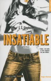 Thoughtless t.2 ; insatiable  - S. C. Stephens