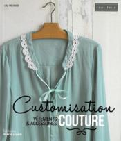 Vente  Customisation couture  - Lise Meunier