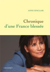 Chronique d'une France blessée - Couverture - Format classique