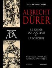 Albrecht Durer - Le Songe Du Docteur Et La Sorciere - Couverture - Format classique