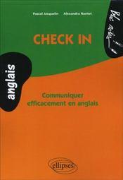 Check In Communiquer Efficacement En Anglais - Intérieur - Format classique