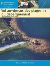 Vol au-dessus des plages du débarquement en Normandie - Couverture - Format classique