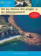 Vol au-dessus des plages du débarquement en Normandie - Intérieur - Format classique