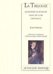 La Trilogie : Aux Portes Du Royaume, Le Jeu De La Vie, Crepuscule - Couverture - Format classique