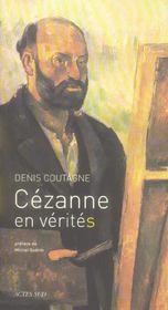 Cezanne En Verite(S) - Intérieur - Format classique
