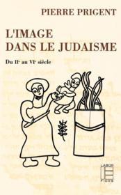 L'Image Dans Le Judaisme : Du Iie Au Vie Siecle - Couverture - Format classique