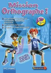 Mission orthographe 6e/5e (version monoposte)  - Generation 5