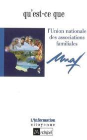 Qu'est-ce que l'UNAF? - Couverture - Format classique