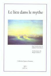 Le Lieu Dans Le Mythe - Intérieur - Format classique