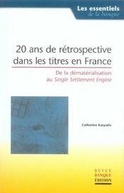 20ans de retrospective dans les titres en france. - Intérieur - Format classique