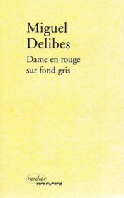 Dame Rouge Sur Fond Gris - Couverture - Format classique