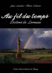 Au Fil Du Temps. Dictons De Lorraine. Dictons De Lorraine - Couverture - Format classique