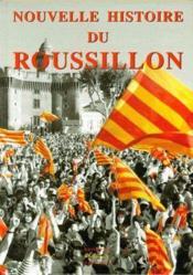 Nouvelle Histoire Du Roussillon - Couverture - Format classique