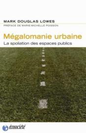 Megalomanie Urbaine - Couverture - Format classique