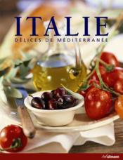 Italie ; délices de méditerranée - Couverture - Format classique