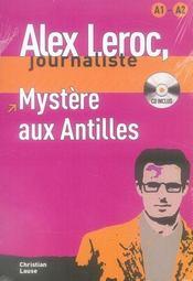 Alex Leroc, journaliste ; mystère aux Antilles - Intérieur - Format classique