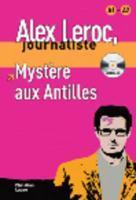 Alex Leroc, journaliste ; mystère aux Antilles - Couverture - Format classique