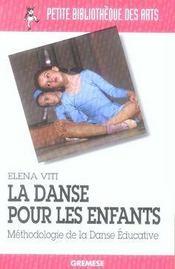 La danse pour les enfants. méthodologie de la danse éducative - Intérieur - Format classique