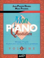 Mon piano quotidien t.1 ; 1er cycle - Couverture - Format classique