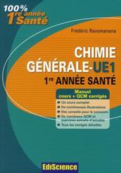 Chimie générale ; UE1 ; 1ère année santé ; cours, exercices, annales et GCM corrigés (2e édition) - Couverture - Format classique